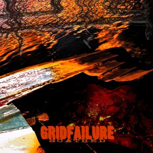Gridfailure - Scathed
