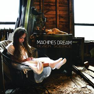 Machines Dream - Black Science