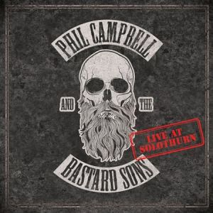 Phil Cambell & The Bastard Sons - Live At Solothurn