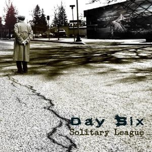 Day Six - Solitary League