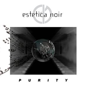 Estetica Noir - Purity