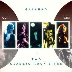 Galahad - Two Classic Rock Lives