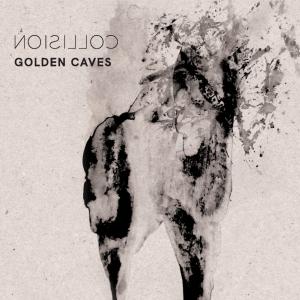 Golden Caves - Collisions