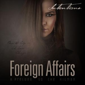Intentions - Foreign Affairs EP
