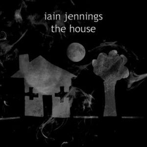 Jennings, Iain - The House