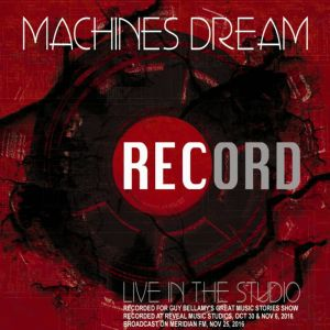Machines Dream - Record