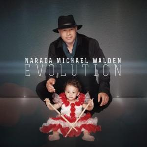 Walden, Narada Michael - Evolution