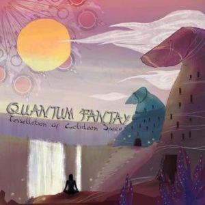 Quantum Fantay - Tesselation Of Euclidean Space