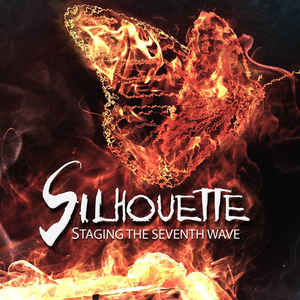 Silhouette - Staging The Seventh Wave