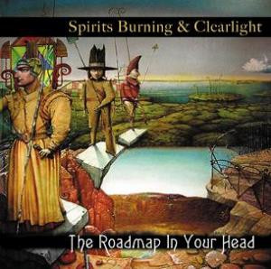 Spirits Burning & Clearlight - The Roadmap In Your Head