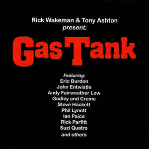 Wakeman, Rick & Ashton, Tony - Gas Tank