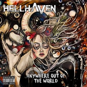HellHaven - Anywhere Out Of The World (reedition)