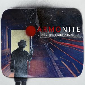 Armonite - And The Stars Above