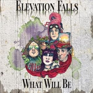 Elevation Falls - What Will Be