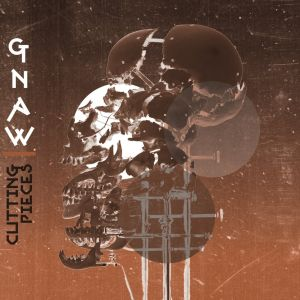 Gnaw - Curtting Pieces