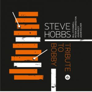 Hobbs, Steve - Tribute To Bobby