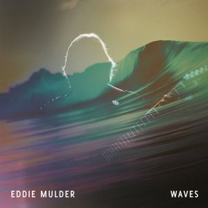 Mulder, Eddie - Waves