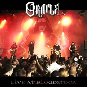 Oracle - Live At Bloodstock