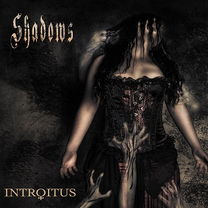 Introitus - Shadows