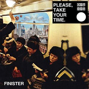 Finister - Please, Take Your Time