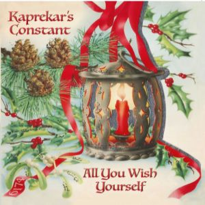 Kaprekar's Constant - All You Wish Yourself (single)