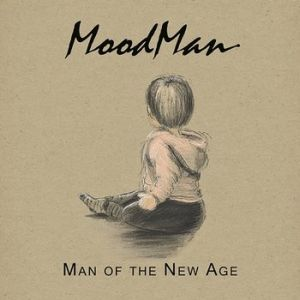 MoodMan - Man Of The New Age