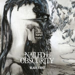 Nailed To Onscurity - Black Frost