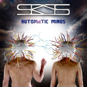 Skys, The - Automatic Minds