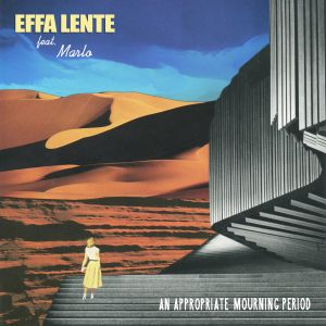Effa Lente feat. Marlo - An Appropriate Mourning Period