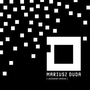 Duda, Mariusz - Lockdown Spaces