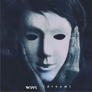 Wave - Dream