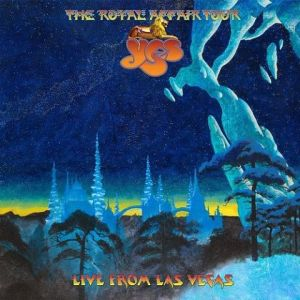 Yes - The Royal Affair Tour–Live From Las Vegas