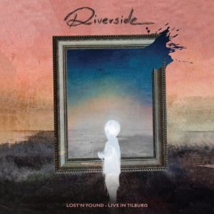 Riverside - Lost 'N' Found-Live In Tilburg